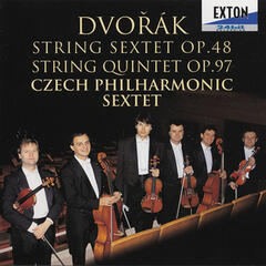 Dvorak: String Sextet Op. 48 and String Quintet No. 3, Op. 97