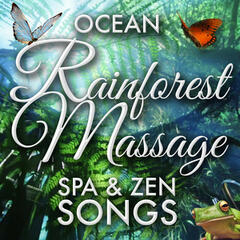 Ocean Rainforest Massage Spa & Zen Songs