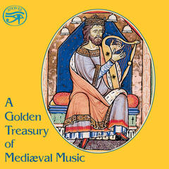 A Golden Treasury of Mediæval Music