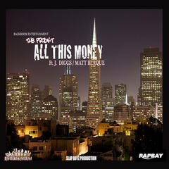 All This Money (feat. J-Diggs & Matt Blaque)