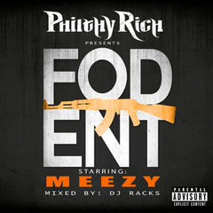 Philthy Rich Presents Fod Ent (Mixed by DJ Racks)