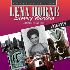 Lena Horne: Stormy Weather