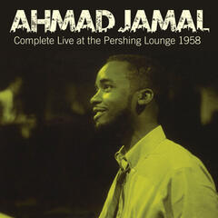 Complete Live at the Pershing Lounge 1958 (Bonus Track Version)