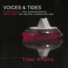 Voices & Tides - Tidal Affairs