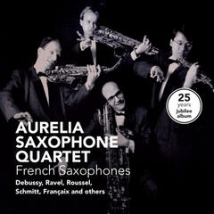 French Saxophones - 25 Years Jubilee