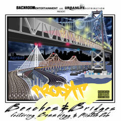 Beaches and Bridges (feat. Mistah Fab & Boss Hogg)