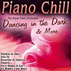 Piano Chill Dancing in the Dark & More