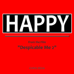 "Happy (From the Film ""Despicable Me 2"") (Music Inspired By the Movie)"