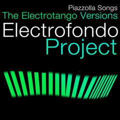 Piazzolla Songs-The Electrotango Versions