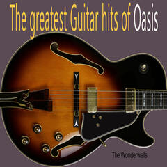 The Greatest Guitar Hits of Oasis