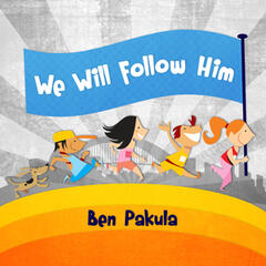 We Will Follow Him