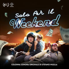 Solo per il weekend (Original Motion Picture Soundtrack)