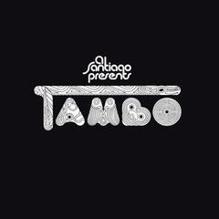Al Santiago Presents Tambo