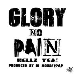 Glory No Pain