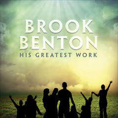 Brook Benton: His Greatest Work