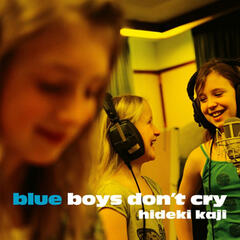 Blue Boys Don't Cry -EP