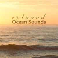 Relaxed Ocean Sounds