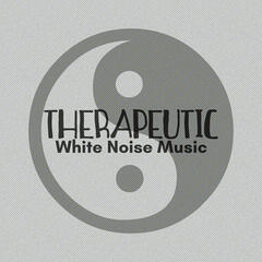 Therapeutic White Noise Music