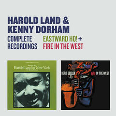 Complete Recordings: Eastward Ho! + Fire in the West