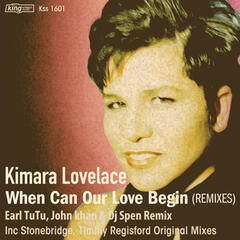 When Can Our Love Begin (Remixes)