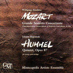 Mozart: Grande Sestetto Concertante / Hummel: Quintet for Piano and Strings, Op. 87
