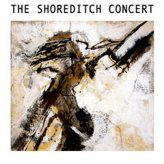 The Shoreditch Concert