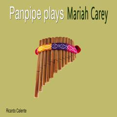 Panpipe Plays Mariah Carey