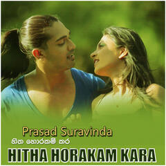 Hitha Horakam Kara – Single