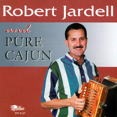 Robert Jardell and Pure Cajun