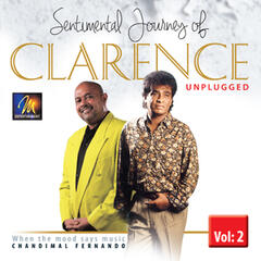 Sentimental Journey of Clarence Unplugged, Vol. 2