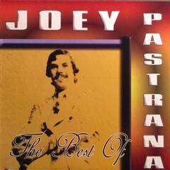 The Best Of Joey Pastrana