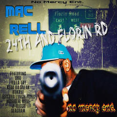 No Mercy Ent. Presents: Mac Rell - 24th and Florin Rd