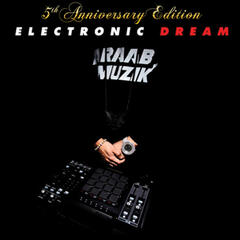 Electronic Dream (5th Anniversary Edition)
