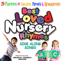 39 Best Loved Nursery Rhymes - Sing Along Songs