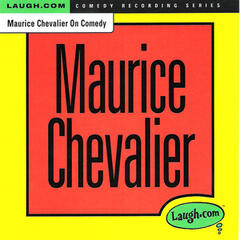 Maurice Chevalier on Comedy