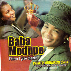 Baba Modupe (Father I Give Thanks)