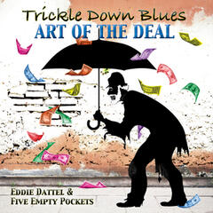 Trickle Down Blues