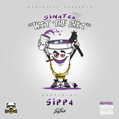 Wit the Shit (feat. Sippa)