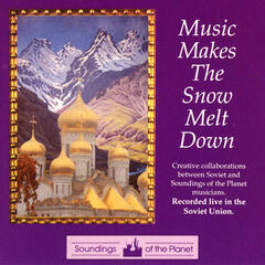 Music Makes the Snow Melt Down