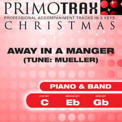 Away in a Manger - Christmas Primotrax - Performance Tracks - EP
