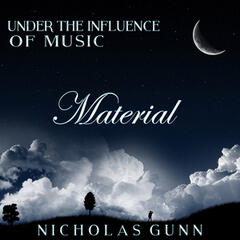 Material, Under the Influence of Music