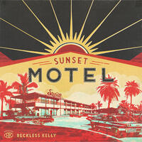 Afbeeldingsresultaat voor reckless kelly sunset motel