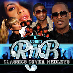 DJ Collins R & B Classic Cover Medleys