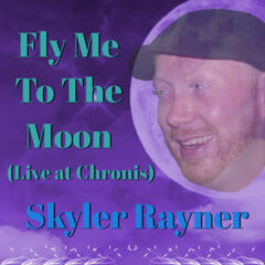 Fly Me to the Moon (Live at Chronis)