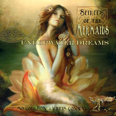Spirits of the Mermaids - Underwater Dreams