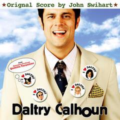 Daltry Calhoun (Original Motion Picture Score)