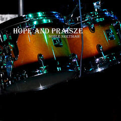 Hope and Praisze