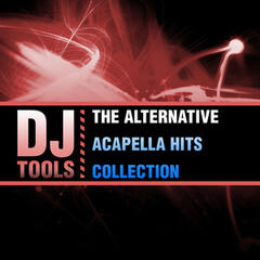 The Alternative Acapella Hits Collection