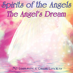 Spirits of the Angels - The Angel's Dream