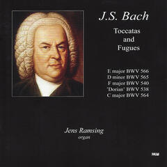 J.S. Bach: Toccatas and Fugues
